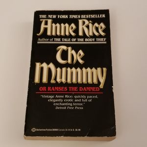 Anne Rice, The Mummy or Ramses the Damned